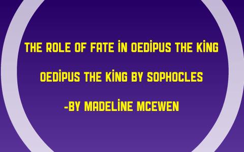 role of fate in oedipus rex