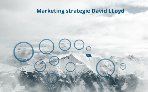 Marketing Strategie David Lloyd By Bram Van Sambeek On Prezi