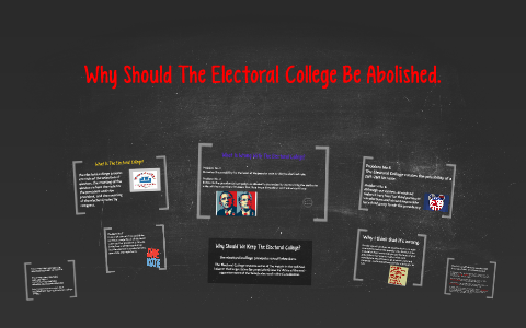 should the electoral college be abolished dbq