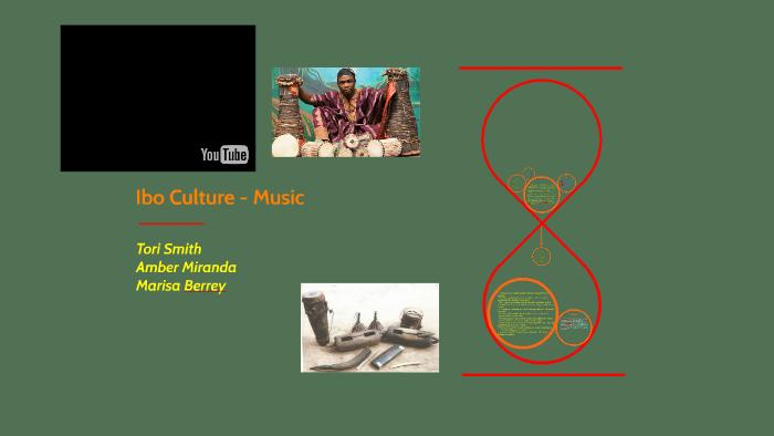 Ibo Culture - Music by Victoria Smith on Prezi