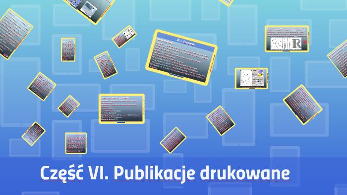 Część 6 Publikacje Drukowane By Bogdan Kaminski On Prezi