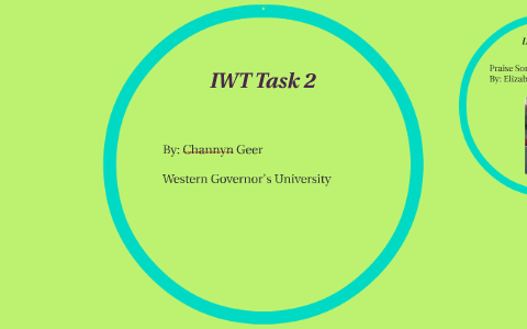 IWT Task 2 by Channyn Geer on Prezi