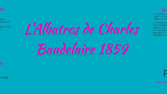 Lalbatros De Charles Baudelaire By Léana D On Prezi