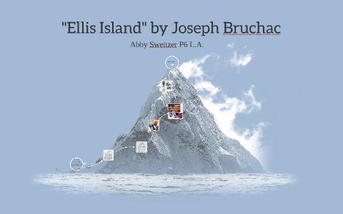 ellis island by joseph bruchac