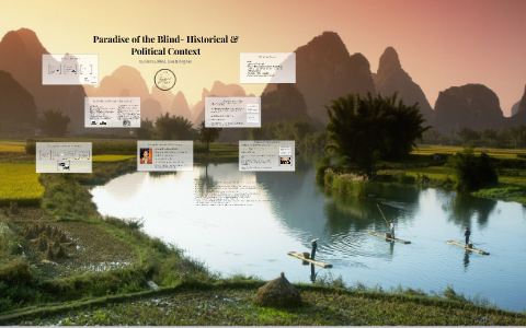 Paradise Of The Blind By Nancy Jiang On Prezi