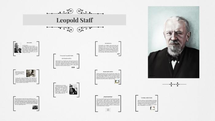 Leopold Staff By Aleksandra Dembińska On Prezi