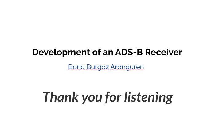Development of an ADS-B Receiver by Borja Burgaz on Prezi
