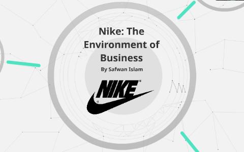 yo mismo empujoncito Destierro  Nike: The Environment of Business by Safwan Islam