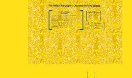 The Yellow Wallpaper Charlotte Perkins Gilman By Antonia Cousins