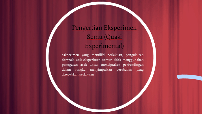 Eksperimen Semu Quasi Experiment By Hengki Setiawan On Prezi Next