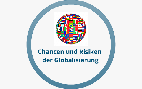 chancen und risiken der globalisierung