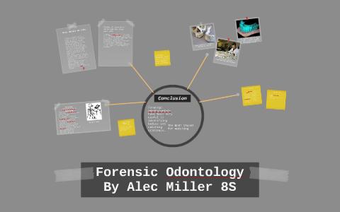 Forensic Odontology By Alec Miller