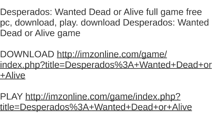 wanted dead or alive free download