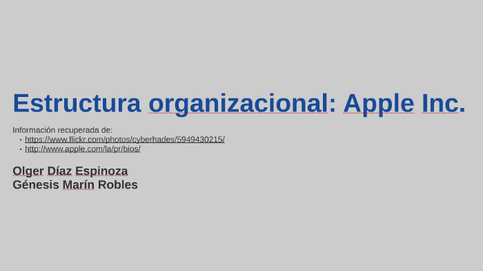 Estructura organizacional: Apple by Olger Diaz on Prezi