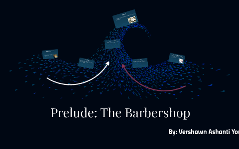prelude the barbershop thesis