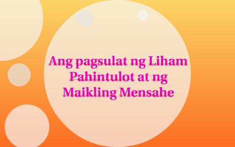 Ang pagsulat ng Liham Pahintulot at ng Maikling Mensahe by