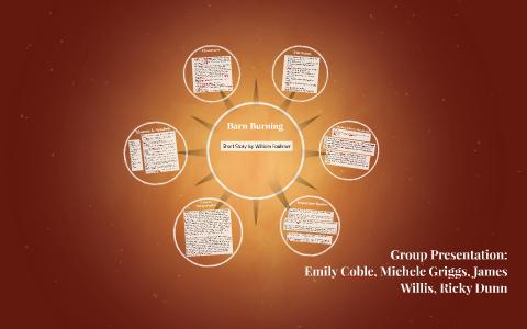 Barn Burning By William Faulkner By Emily Coble