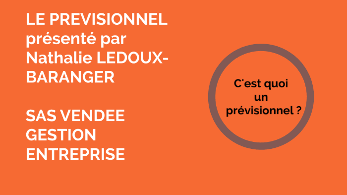 Le Previsionnel By Nathalie Baranger On Prezi Next