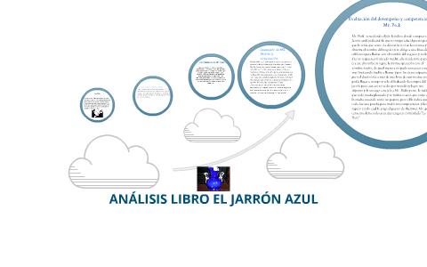IDEAS CENTRALES LIBRO EL JARRON AZUL by fredy ruiz on Prezi