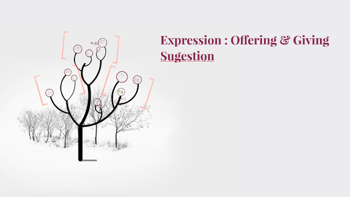 Expression Offering Giving Sugestion By Chausar Benagil On Prezi