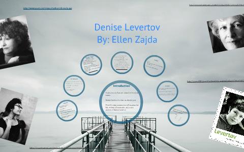 Denise Levertov By Ellen Zajda On Prezi