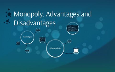 Monopoly. Advantages and Disadvantages by Laura Umaraitė