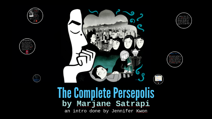 The Complete Persepolis By Jennifer Kwon
