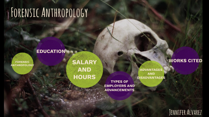 Forensic Anthropology By Jennifer Alvarez On Prezi Next