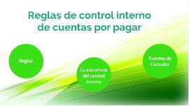 Reglas De Control Interno De Cuentas Por Pagar By Uteycv Esca Santo Tomás