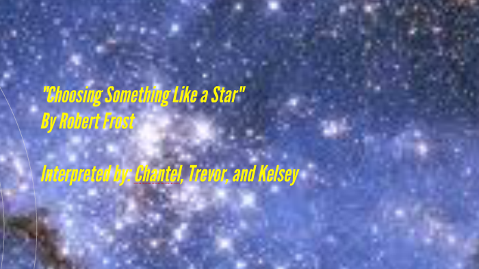 choose something like a star robert frost analysis