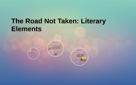 the road not taken literary devices used