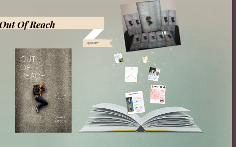 Out Of Reach By Lea Kemle On Prezi