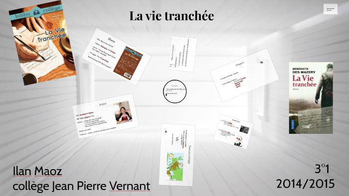 66a89f65172d7 La vie tranchée by ilan maoz on Prezi