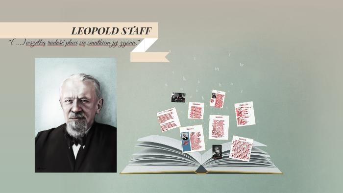 Leopold Staff By Marta Komorowska On Prezi