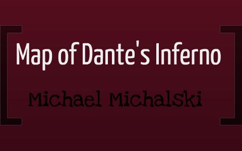 Map Of Dante S Inferno By Michael Michalski On Prezi
