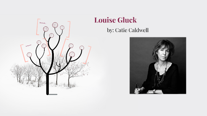 Louise Gluck By Catie Caldwell
