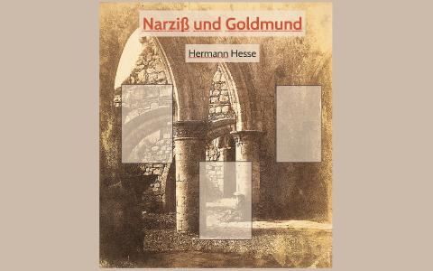 Narziß Und Goldmund By Valerie Herm On Prezi