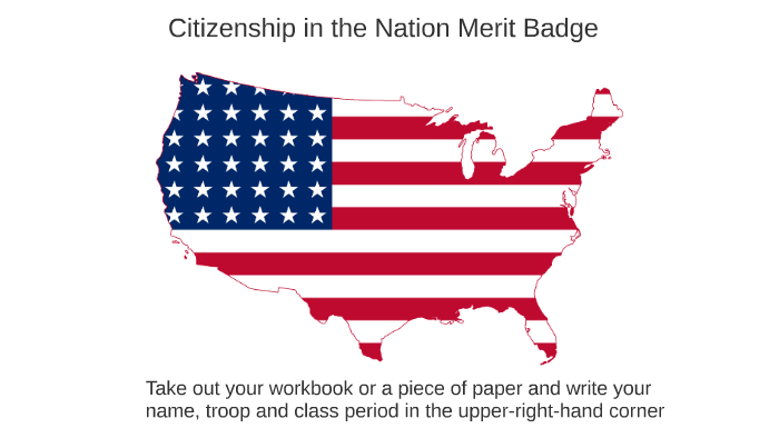 Citizenship In The Nation Merit Badge By Brian Irwin On Prezi