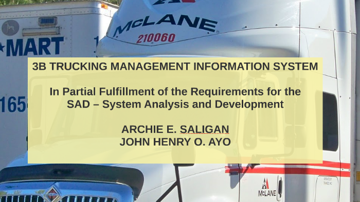 3B TRUCKING MANAGEMENT INFORMATION SYSTEM by John Henry Ayo