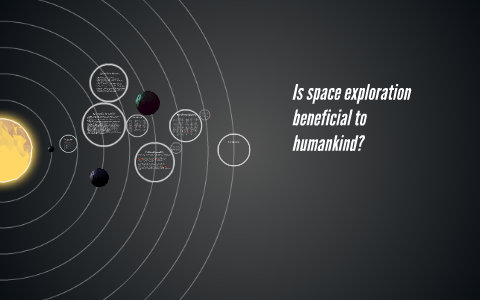 why is space exploration beneficial
