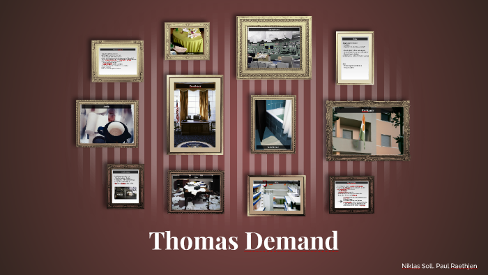 Thomas Demand by Niklas Soll on Prezi