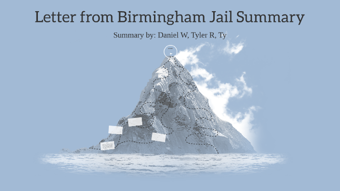 Letter From Birmingham Jail Summary By Daniel Watson On Prezi