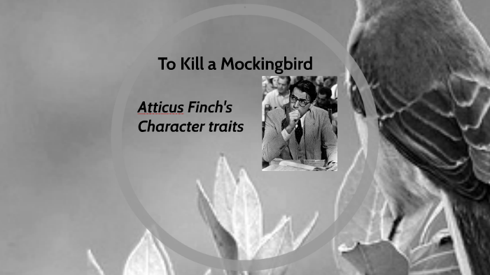 character traits for atticus in to kill a mockingbird