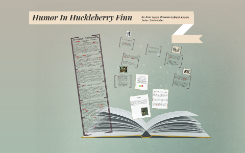 Humor In Huckleberry Finn By Ryan Trosky On Prezi