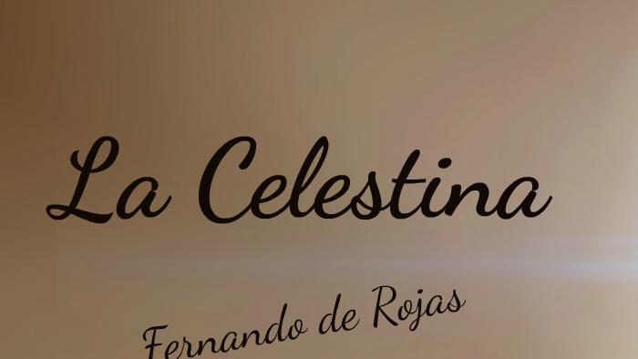 La Celestina By Maria Reche On Prezi