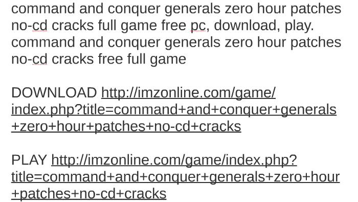 Command and conquer generals zero hour crack only free download.