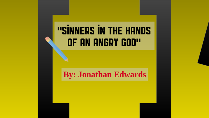 sinners in the hands of an angry god quotes explained