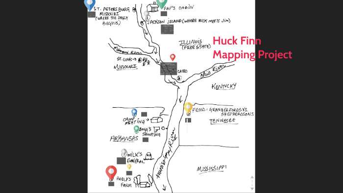 Huckleberry Finn Mapping Project by Kaitlyn Gullet on Prezi