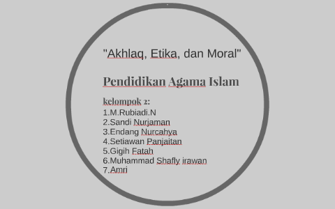 Akhlaq Etika Dan Moral By Rubi Adi