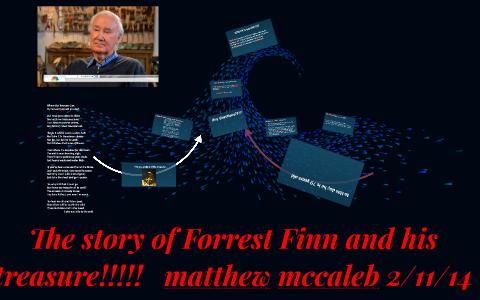 The story of forrest fenns treasure!!!! by matthew mccaleb on Prezi